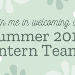 "A leafy background behind text, reads ""Join me in welcoming our Summer 2019 Intern Team"""
