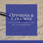Opinions and columns: legislator commentary by Jo Comerford